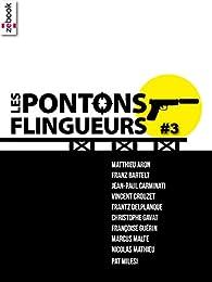 Les Pontons flingueurs #3 par Matthieu Aron