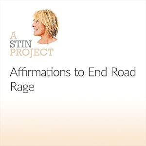 Affirmations to End Road Rage