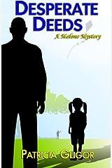 Desperate Deeds (A Malone Mystery) by Patricia Gligor (2014-03-20)