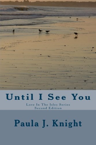 Download Until I See You: Second Edition (Love In The Isles Series) pdf epub
