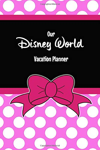 Our Disney World Vacation Planner  Minnie Pink Spots Style Travel Sized Walt Disney World Orlando Vacation Planner Plan Hotels Dining Fast Passes ... Daily. Your Perfect Holiday Preparation Tool