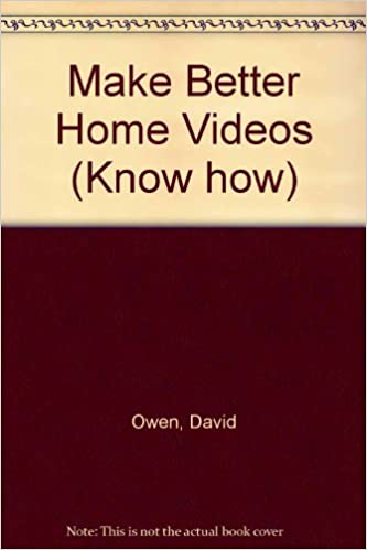 make better home videos know how