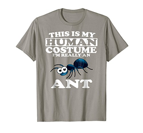 (This Is My Human Costume I'm Really An Ant Funny)