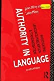 Authority in Language, James Milroy and Lesley Milroy, 0415065755