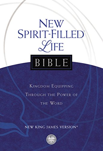 NKJV, New Spirit-Filled Life Bible, eBook: Kingdom Equipping Through the Power of the Word