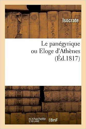 Livres gratuits en ligne Le panégyrique ou Eloge d'Athènes , (Éd.1817) pdf