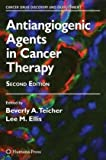 Antiangiogenic Agents in Cancer Therapy, , 1588298701