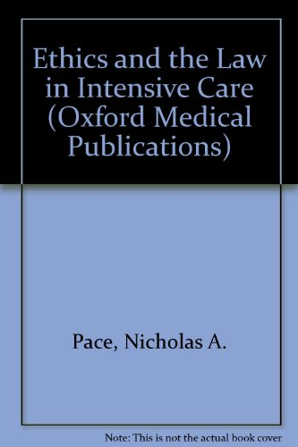 Ethics and the Law in Intensive Care (Oxford Medical Publications)