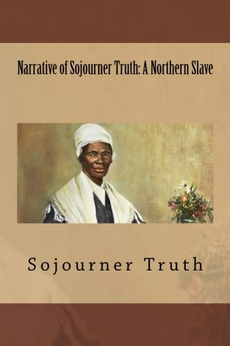 Narrative of Sojourner Truth: A Northern Slave thumbnail