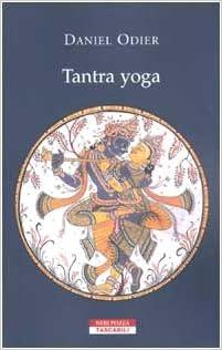 Tantra yoga. Il Vijñabhairava tantra. Il «tantra della ...