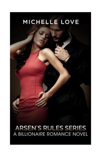 Arsen`s Rules Series: A Billionaire Romance Novel pdf epub