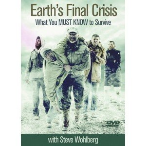 Earths Final Crisis  What You Must Know To Survive   See More At  Http   Www Remnantpublications Com Default Index Php Earth S Final Crisis What You Must Know To Survive Dvd Html Sthash Zvxjyfp2 Dpuf