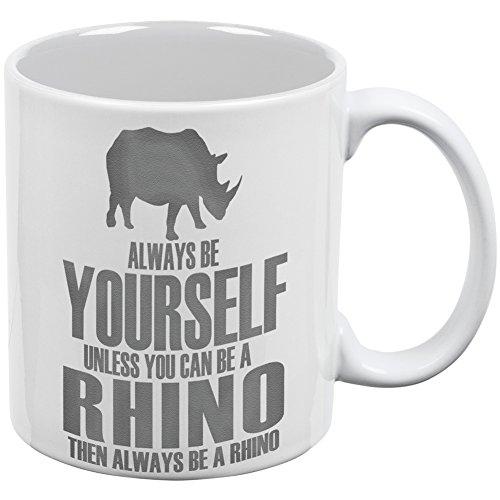 Always Be Yourself Rhino White All Over Coffee Mug
