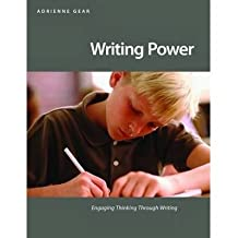 [(Writing Power: Teaching Writing Strategies That Engage Thinking)] [Author: Adrienne Gear] published on (January, 2012)