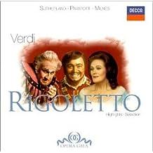 Verdi: Rigoletto (Highlights) / Sutherland, Pavarotti by Pavarotti/Sutherland/Milnes/Bonynge/London Symphon (2000-05-03)