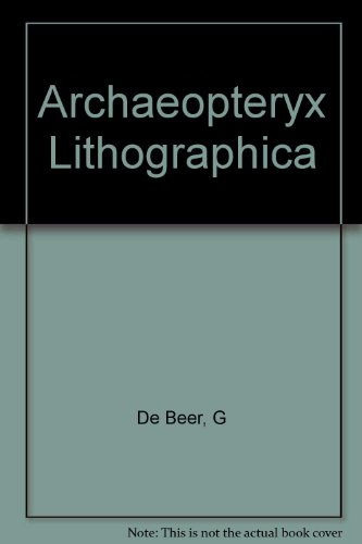 Archaeopteryx lithographica: A study based upon the British Museum - International Orders Fossil