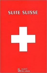 Suite suisse par Hélène Bessette