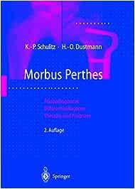 Morbus Perthes: Ätiopathogenese, Differentialdiagnose, Therapie und Prognose