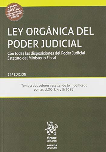 Ley Orgánica Del Poder Judicial 24ª edición 2019: con todas las disposiciones del Poder Judical Estatuto del Ministeiro Fiscal (Textos Legales) por Juan Montero Aroca,José Flors Matíes