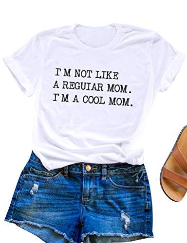 SCX Mom T-Shirt Letter Printed I'm NOT Like A Regular MOM I'm A Cool MOM Basic Shirt Top (S, Z-White)