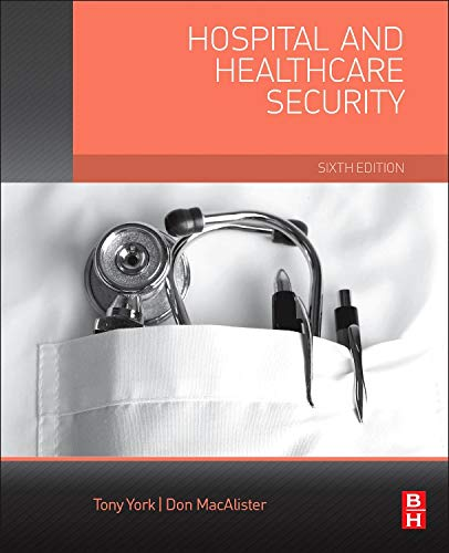 - Hospital and Healthcare Security