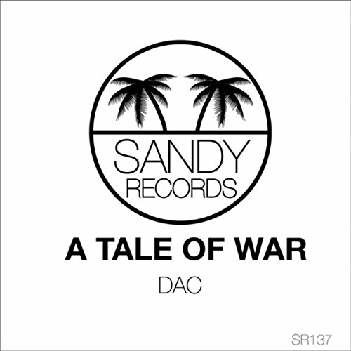 A Tale Of War By Dac On Amazon Music