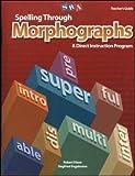 Spelling Through Morphographs - Additional Teacher's Guide