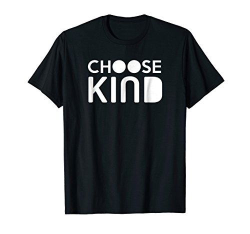 (Choose Kind TShirt Women Men Youth Kids Kindness Tee)