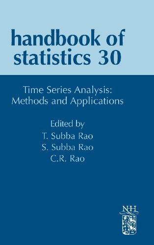 Time Series Analysis: Methods and Applications, Volume 30 (Handbook of Statistics)