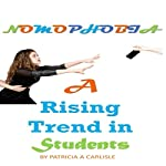 Nomophobia: A Rising Trend In Students | Patricia A Carlisle