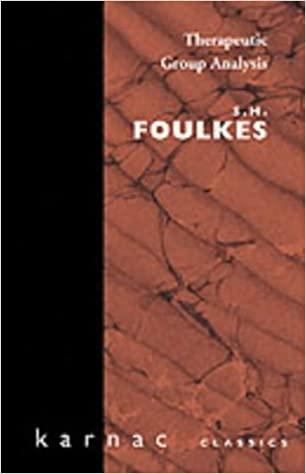 Book Therapeutic Group Analysis (Maresfield Library) by S. H. Foulkes (1984-01-01)