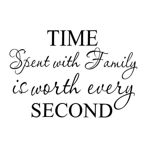 - Time Spent with Family is Worth Every Second Wall Stickers Removable Art DIY Sticker Home Decal