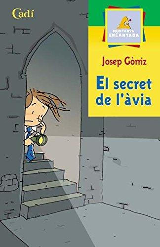El secret de làvia (Muntanya encantada): Amazon.es: Górriz Josep, Cabo Antonio: Libros