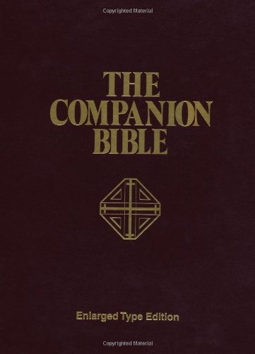 The Companion Bible: Enlarged Type Edition [E. W. Bullinger] (Tapa Dura)