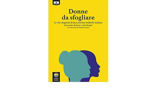 Amazon.com: Donne da sfogliare – Le vite singolari di due ...