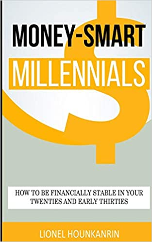 Money-Smart Millennials: How to Be Financially Stable in Your