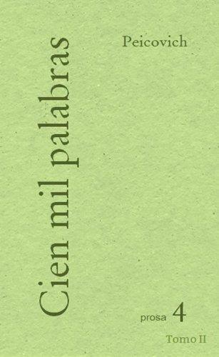 Descargar Libro Cien Mil Palabras - Tomo Ii - Esteban Peicovich
