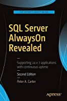 SQL Server AlwaysOn Revealed, 2nd Edition Front Cover