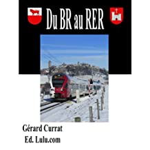 du BR au RER (Ecrire le rail t. 2) (French Edition)