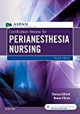 : Certification Review for PeriAnesthesia Nursing