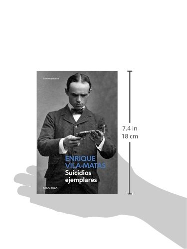 Suicidios ejemplares / Model Suicides (Spanish Edition): Enrique Vila-Matas: 9788490624227: Amazon.com: Books