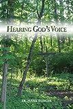 Hearing God's Voice, Mark Burger, 0615306667