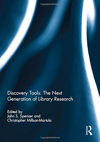Discovery Tools: The Next Generation of Library Research by Routledge