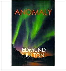 Book { [ ANOMALY ] } Hulton, Edmund ( AUTHOR ) Dec-01-2000