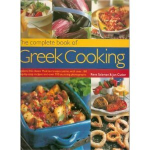 The Complete Book of Greek Cooking: Explore This Classic Mediterranean Cuisine, by Rena; Jan Cutler Salaman