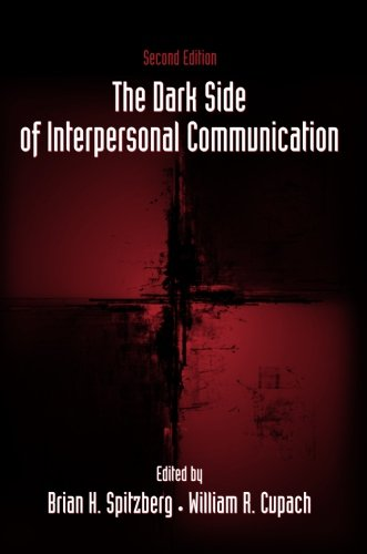 The Dark Side of Interpersonal Communication by Routledge