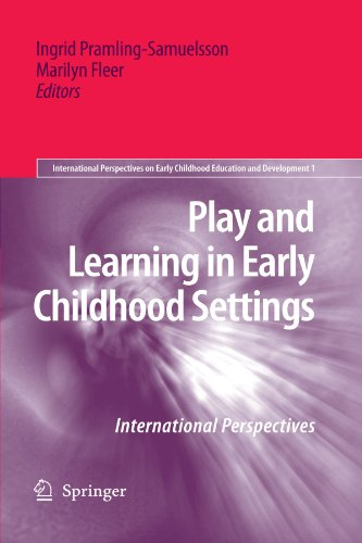 Play and Learning in Early Childhood Settings: International Perspectives (International Perspectives on Early Childhood