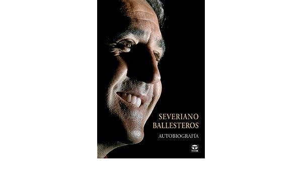 Severiano Ballesteros : autobiografía: Severiano Ballesteros ...