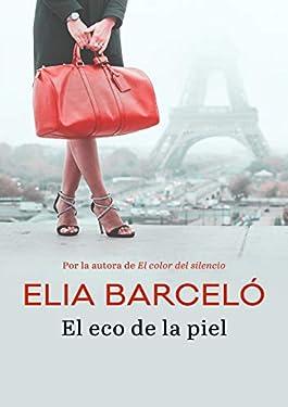 El eco de la piel (Spanish Edition)