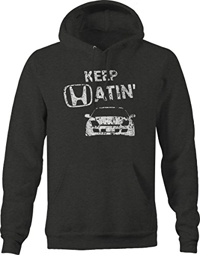 Sweatshirt Honda Hoody (Distressed - Keep Hatin Honda Prelude Lowered Fast JDM Race Sweatshirt - Large)